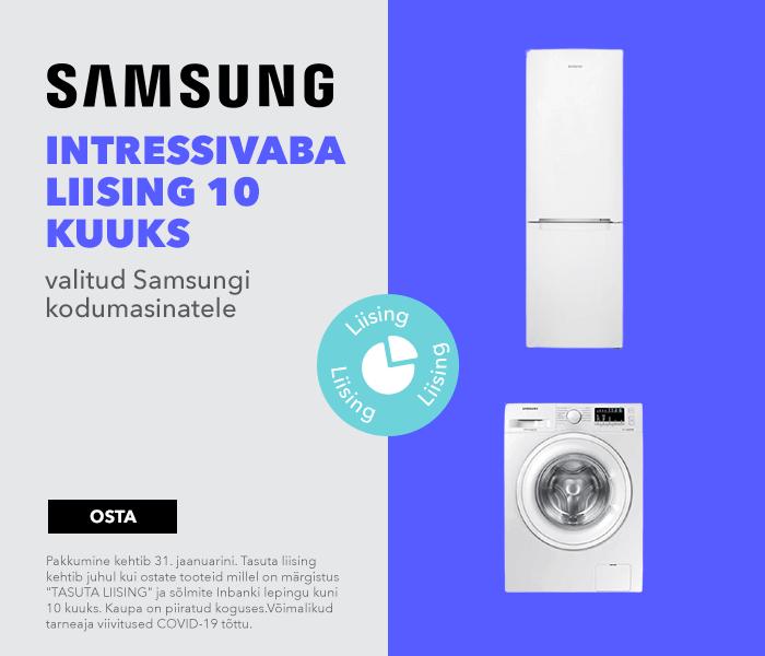 Intressivaba liising 10 kuuks valitud Samsungi kodumasinatele