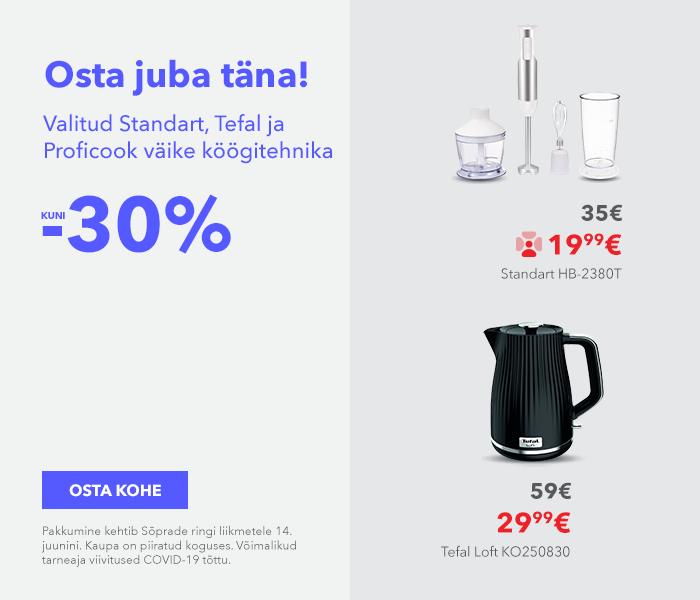 Sa väärid seda! Osta juba täna! Valitud Standart, Tefal ja Proficook väike köögitehnika kuni -30%